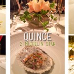 Quince: 8 courses. 2 Michelin Stars. 1 too many glasses of wine.