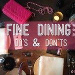 Fine Dining: Do's & Dont's